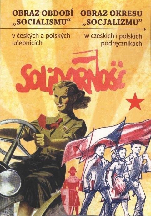 """Obraz období """"socialismu"""" včeských apolských učebnicích"""