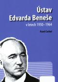 Ústav Edvarda Beneše vletech 1950 - 1964